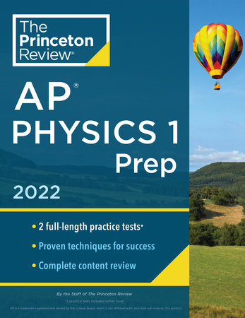 Princeton Review AP Physics 1 Prep, 2022