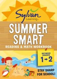 Cover of Sylvan Summer Smart Workbook: Between Grades 1 & 2 cover