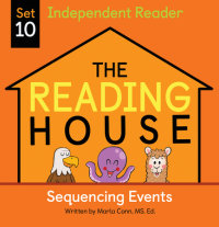 Cover of The Reading House Set 10: Sequencing Events