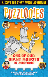 Book cover for Puzzlooies! One of Our Giant Robots Is Missing