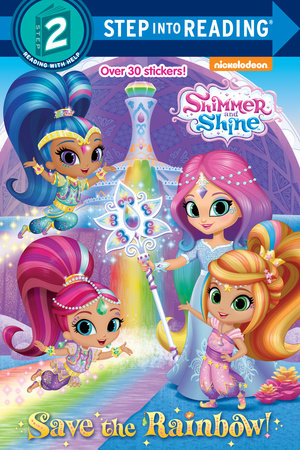 Step Into Reading Save The Rainbow Shimmer And Shine