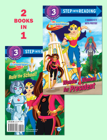 Wonder Woman For President Rule The School Dc Super Hero Girls Step Into Reading