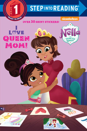 I Love Queen Mom! (Nella the Princess Knight)