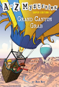 Book cover for A to Z Mysteries Super Edition #11: Grand Canyon Grab