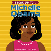 Cover of I Look Up To... Michelle Obama cover