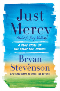 Cover of Just Mercy (Movie Tie-In Edition, Adapted for Young Adults) cover