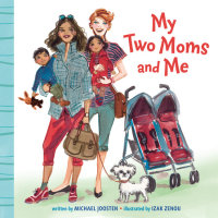 Cover of My Two Moms and Me cover