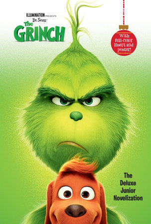 Illumination presents Dr. Seuss' The Grinch: The Deluxe Junior Novelization