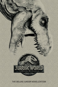 Book cover for Jurassic World: Fallen Kingdom: The Deluxe Junior Novelization (Jurassic World:  Fallen Kingdom)