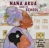 Cover of Nana Akua Goes to School cover