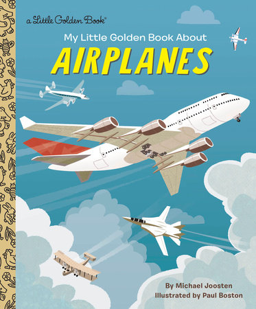 My Little Golden Book About Airplanes