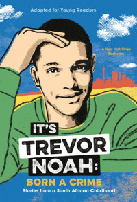 Cover of It\'s Trevor Noah: Born a Crime cover