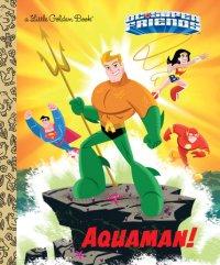 Book cover for Aquaman! (DC Super Friends)