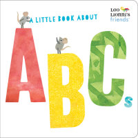 Book cover for A Little Book About ABCs (Leo Lionni\'s Friends)