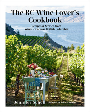 The BC Wine Lover's Cookbook