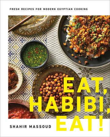 Eat, Habibi, Eat!