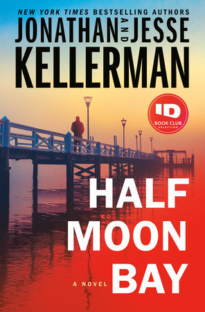 Half Moon Bay, a Novel