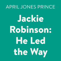 Cover of Jackie Robinson: He Led the Way cover
