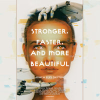 Cover of Stronger, Faster, and More Beautiful cover
