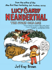 Book cover for Lucy & Andy Neanderthal: The Stone Cold Age