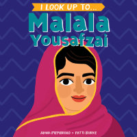 Book cover for I Look Up To... Malala Yousafzai