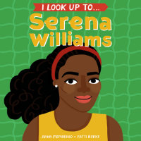 Book cover for I Look Up To... Serena Williams