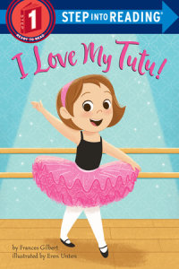 Cover of I Love My Tutu! cover
