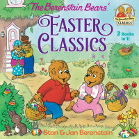 Book cover for The Berenstain Bears Easter Classics