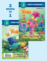 Book cover for Color Day Party!/The Sound of Spring (DreamWorks Trolls)