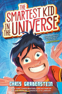 Cover of The Smartest Kid in the Universe cover