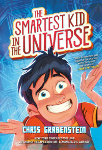 Book cover for The Smartest Kid in the Universe