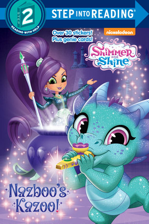 Nazboo S Kazoo Shimmer And Shine Step Into Reading