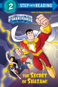 Book cover for The Secret of Shazam! (DC Super Friends)