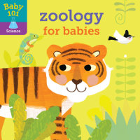 Cover of Baby 101: Zoology for Babies