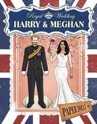 Royal Wedding: Harry & Meghan Paper Dolls