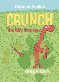 Cover of Crunch the Shy Dinosaur cover