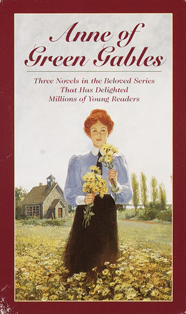 Anne of Green Gables, 3-Book Box Set, Volume I