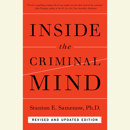 Inside the Criminal Mind (Revised and Updated Edition)