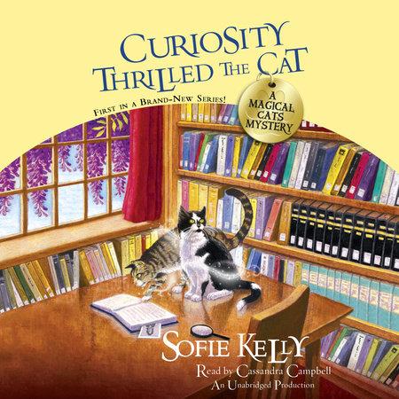 Curiosity Thrilled the Cat