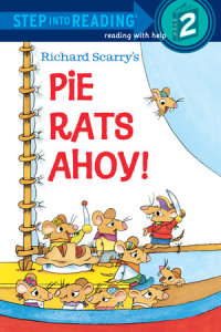 Book cover for Richard Scarry\'s Pie Rats Ahoy!