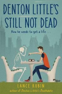 Book cover for Denton Little\'s Still Not Dead