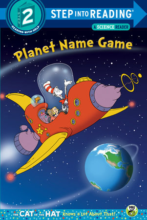 Step Into Reading - Planet Name Game (Dr  Seuss/Cat in the Hat)