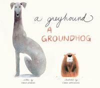 Book cover for A Greyhound, a Groundhog