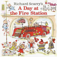 Cover of Richard Scarry\'s A Day at the Fire Station cover