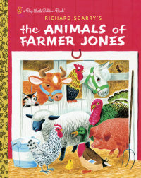 Book cover for Richard Scarry\'s The Animals of Farmer Jones