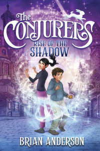 Cover of The Conjurers #1: Rise of the Shadow cover