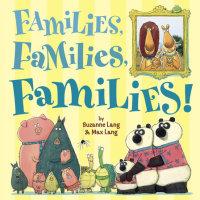 Cover of Families, Families, Families! cover