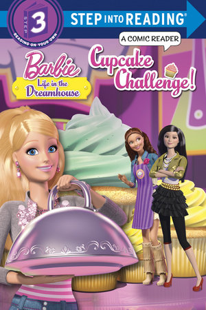 Cupcake Challenge! (Barbie: Life in the Dreamhouse)