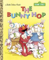Book cover for The Bunny Hop (Sesame Street)