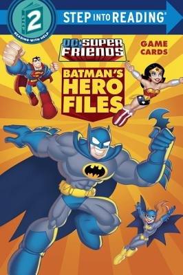 Batman's Hero Files (DC Super Friends)